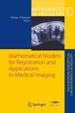 Mathematical Models for Registration and Applications to Medical Imaging