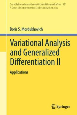 Variational Analysis and Generalized Differentiation II: Applications
