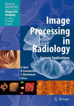 Image Processing in Radiology: Current Applications