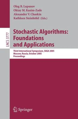 Stochastic Algorithms: Foundations and Applications: Third International Symposium, SAGA 2005, Moscow, Russia, October 20-22, 2005