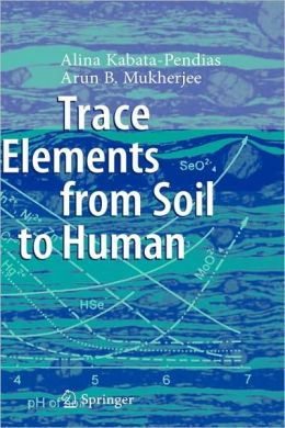 Trace Elements from Soil to Human