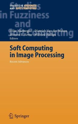 Soft Computing in Image Processing: Recent Advances