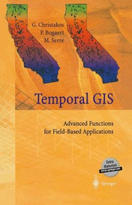 Temporal GIS: Advanced Functions for Field-Based Applications