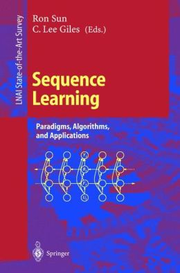 Sequence Learning: Paradigms, Algorithms, and Applications