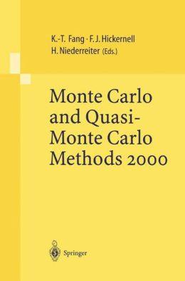 Monte Carlo and Quasi-Monte Carlo Methods 2000: Proceedings of a Conference held at Hong Kong Baptist University, Hong Kong SAR, China, November 27 - December 1, 2000