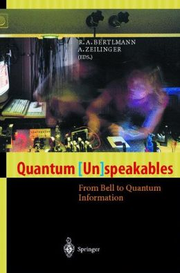 Quantum (Un)speakables: From Bell to Quantum Information
