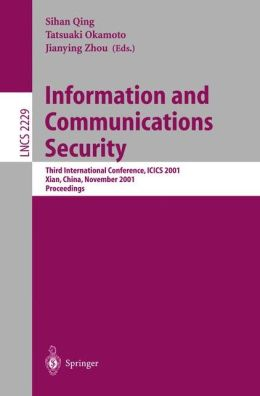 Information and Communications Security: Third International Conference, ICICS 2001, Xian, China, November 13-16, 2001. Proceedings