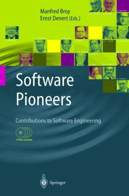 Software Pioneers: Contributions to Software Engineering