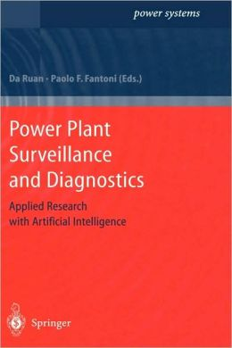 Power Plant Surveillance and Diagnostics: Applied Research with Artificial Intelligence