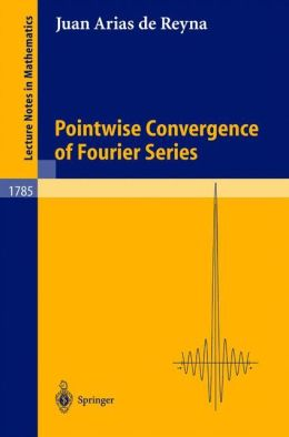 Pointwise Convergence of Fourier Series