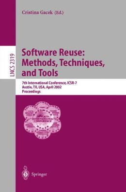 Software Reuse: Methods, Techniques, and Tools: 7th International Conference, ICSR-7, Austin, TX, USA, April 15-19, 2002. Proceedings