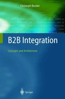 B2B Integration: Concepts and Architecture