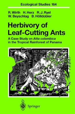 Herbivory of Leaf-Cutting Ants: A Case Study on Atta colombica in the Tropical Rainforest of Panama