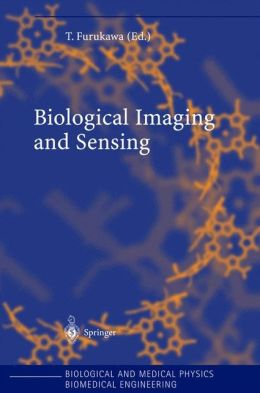 Biological Imaging and Sensing