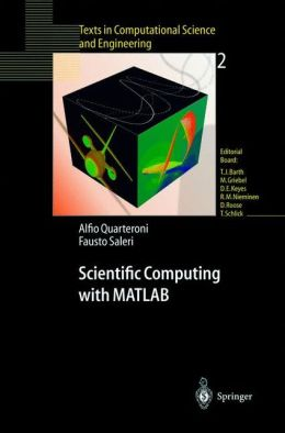 Scientific Computing with MATLAB (Texts in Computational Science and Engineering Series)c