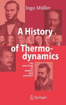 A History of Thermodynamics: The Doctrine of Energy and Entropy