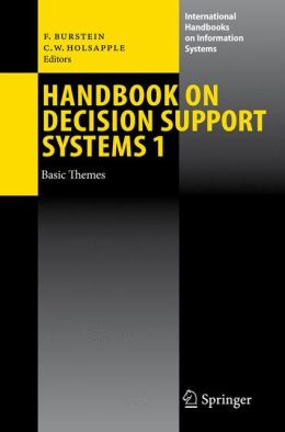 Handbook on Decision Support Systems 1: Basic Themes