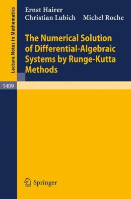 The Numerical Solution of Differential-Algebraic Systems by Runge-Kutta Methods