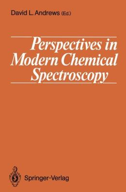 Perspectives in Modern Chemical Spectroscopy