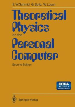 Theoretical Physics on the Personal Computer