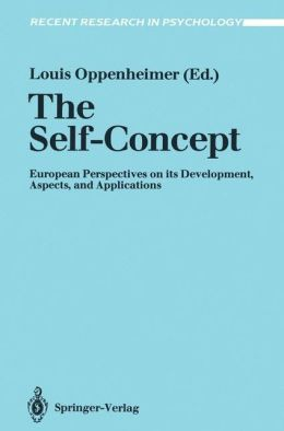 The Self-Concept: European Perspectives on its Development, Aspects, and Applications