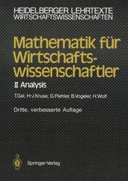 Mathematik für Wirtschaftswissenschaftler: II Analysis