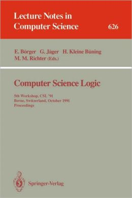 Computer Science Logic: 4th Workshop, CSL '90, Heidelberg, Germany, October 1-5, 1990. Proceedings