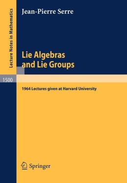 Lie Algebras and Lie Groups: 1964 Lectures given at Harvard University