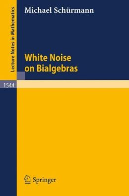 White Noise on Bialgebras