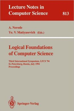 Logical Foundations of Computer Science: Third International Symposium, LFCS '94, St. Petersburg, Russia, July 11-14, 1994. Proceedings