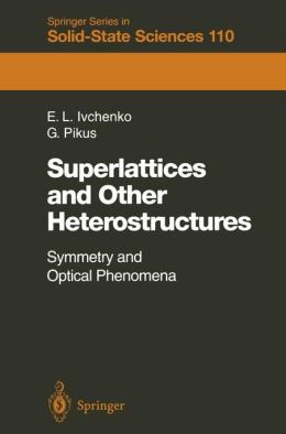 Superlattices and Other Heterostructures: Symmetry and Optical Phenomena