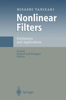 Nonlinear Filters: Estimation and Applications