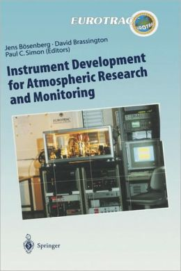 Instrument Development for Atmospheric Research and Monitoring: Lidar Profiling, DOAS and Tunable Diode Laser Spectroscopy