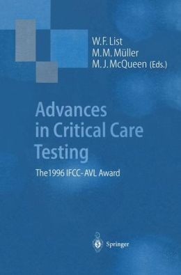 Advances in Critical Care Testing: The 1996 IFCC-AVL Award