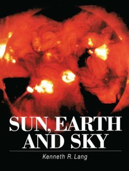 Sun, Earth and Sky: Softcover Edition