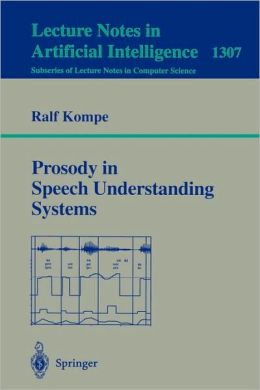 Prosody in Speech Understanding Systems