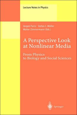 A Perspective Look at Nonlinear Media: From Physics to Biology and Social Sciences