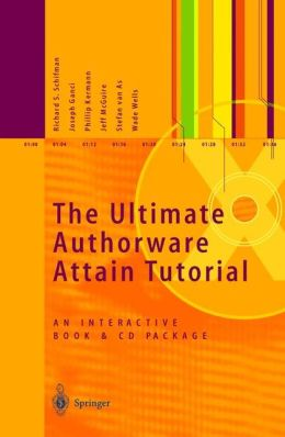 The Ultimate Authorware Attain Tutorial: An Interactive Book and CD Package