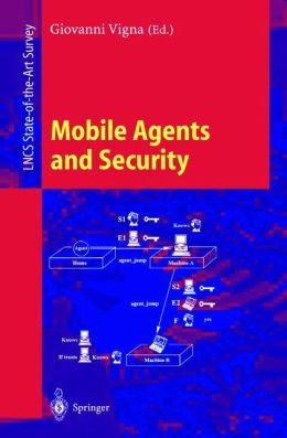 Mobile Agents and Security