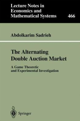 The Alternating Double Auction Market: A Game Theoretic and Experimental Investigation