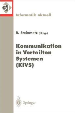 Kommunikation in Verteilten Systemen (KiVS): 11. ITG/GI-Fachtagung. Darmstadt, 2.-5. März 1999