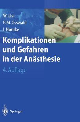 Komplikationen und Gefahren in der Anasthesie