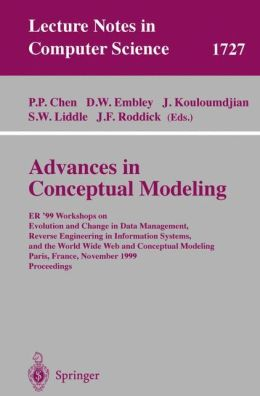 Advances in Conceptual Modeling: ER'99 Workshops on Evolution and Change in Data Management, Reverse Engineering in Information Systems, and the World Wide Web and Conceptual Modeling Paris, France, November 15-18, 1999 Proceedings
