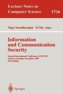Information and Communication Security: Second International Conference, ICICS'99 Sydney, Australia, November 9-11, 1999 Proceedings