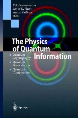 The Physics of Quantum Information: Quantum Cryptography, Quantum Teleportation, Quantum Computation