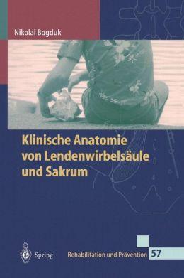 Klinische Anatomie von Lendenwirbelsaule und Sakrum