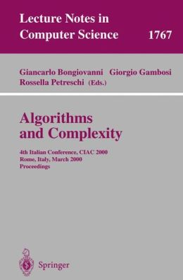 Algorithms and Complexity: 4th Italian Conference, CIAC 2000 Rome, Italy, March 1-3, 2000 Proceedings