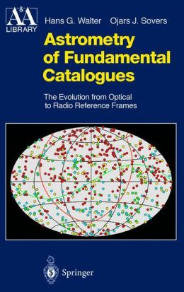 Astrometry of Fundamental Catalogues: The Evolution from Optical to Radio Reference Frames