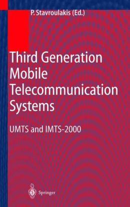Third Generation Mobile Telecommunication Systems: UMTS and IMT-2000