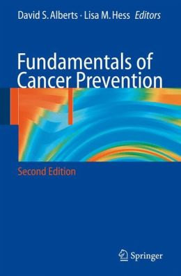 Fundamentals of Cancer Prevention